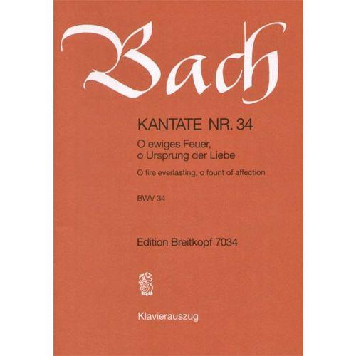 EDITION BREITKOPF BACH J.S. - KANTATE 34 O EWIGES FEUER, O