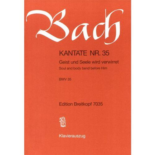 EDITION BREITKOPF BACH J.S. - KANTATE 35 GEIST UND SEELE