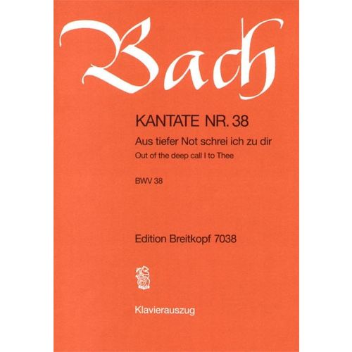 EDITION BREITKOPF BACH J.S. - KANTATE 38 AUS TIEFER NOT
