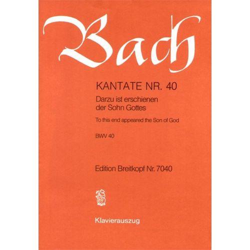 EDITION BREITKOPF BACH J.S. - KANTATE 40 DARZU IST