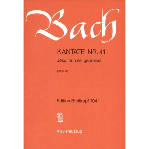 EDITION BREITKOPF BACH J.S. - KANTATE 41 JESU, NUN SEI - CHANT, CHOEUR, PIANO