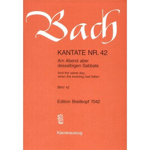 EDITION BREITKOPF BACH J.S. - KANTATE 42 AM ABEND ABER DES.