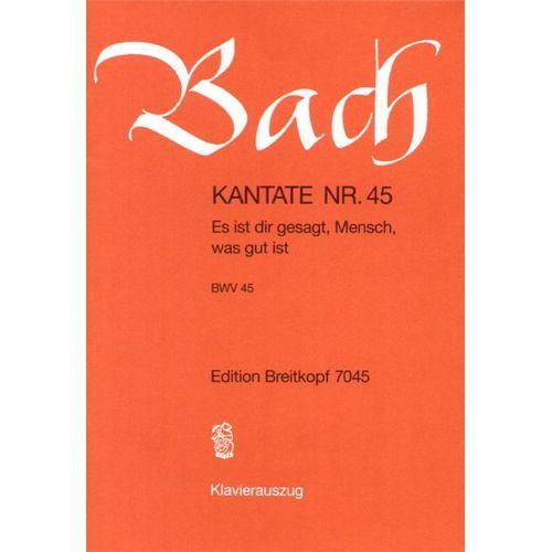 EDITION BREITKOPF BACH J.S. - KANTATE 45 ES IST DIR GESAGT