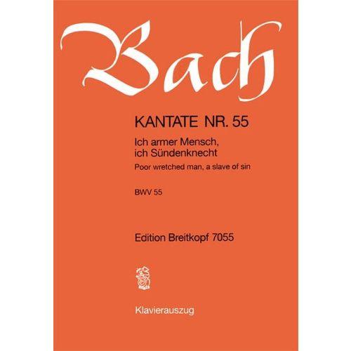 EDITION BREITKOPF BACH J.S. - KANTATE 55 ICH ARMER MENSCH