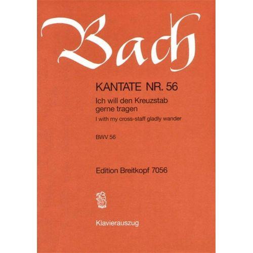 EDITION BREITKOPF BACH J.S. - KANTATE 56 ICH WILL DEN KREUZ