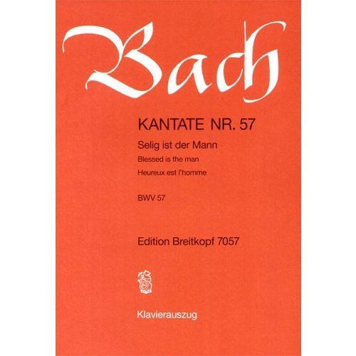 EDITION BREITKOPF BACH J.S. - KANTATE 57 SELIG IST DER MANN