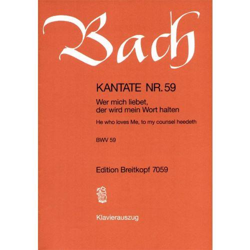 EDITION BREITKOPF BACH J.S. - KANTATE 59 WER MICH LIEBET
