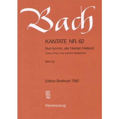 EDITION BREITKOPF BACH J.S. - KANTATE 62 NUN KOMM, DER HEID
