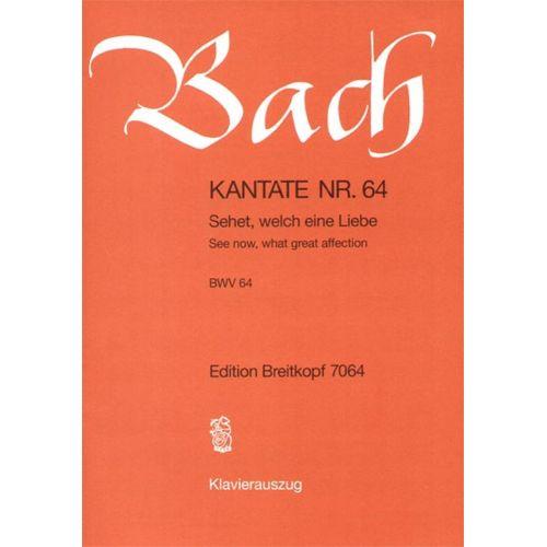 EDITION BREITKOPF BACH J.S. - KANTATE 64 SEHET, WELCH EINE