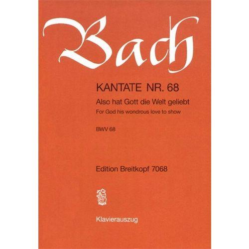 EDITION BREITKOPF BACH J.S. - KANTATE 68 ALSO HAT GOTT DIE