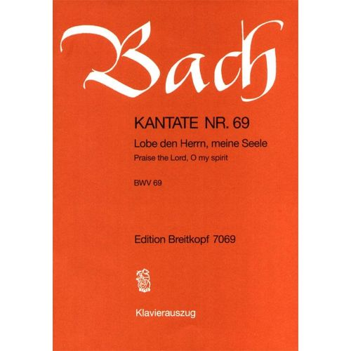 EDITION BREITKOPF BACH J.S. - KANTATE 69 LOBE DEN HERRN