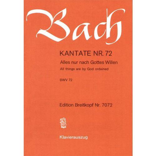 EDITION BREITKOPF BACH J.S. - KANTATE 72 ALLES NUR NACH