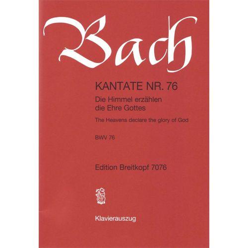 EDITION BREITKOPF BACH J.S. - KANTATE 76 DIE HIMMEL ERZAHLEN