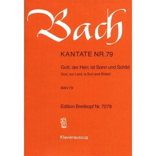 EDITION BREITKOPF BACH J.S. - KANTATE 79 GOTT, DER HERR
