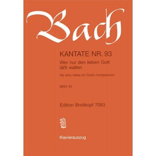 EDITION BREITKOPF BACH J.S. - KANTATE 93 WER NUR DEN LIEBEN