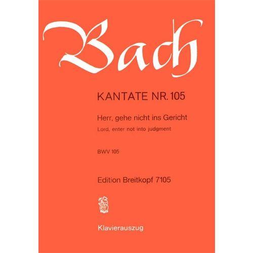 EDITION BREITKOPF BACH J.S. - KANTATE 105 HERR, GEHE NICHT