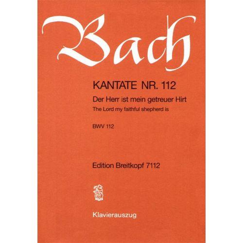 EDITION BREITKOPF BACH J.S. - KANTATE 112 DER HERR IST MEIN