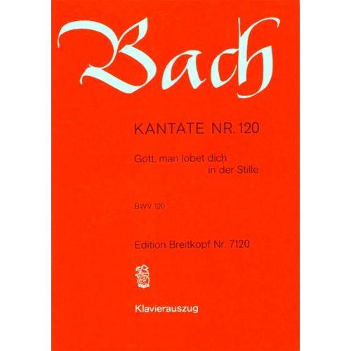 EDITION BREITKOPF BACH J.S. - KANTATE 120 GOTT, MAN LOBET