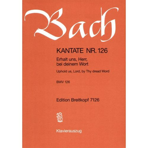 EDITION BREITKOPF BACH J.S. - KANTATE 126 ERHALT UNS, HERR