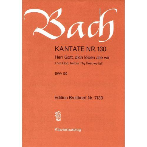 EDITION BREITKOPF BACH J.S. - KANTATE 130 HERR GOTT, DICH