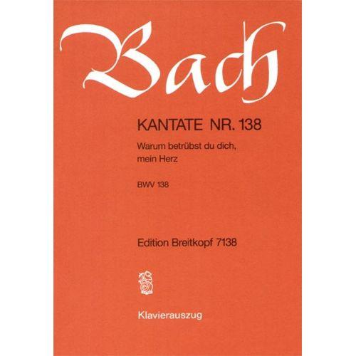 EDITION BREITKOPF BACH J.S. - KANTATE 138 WARUM BETRUBST DU