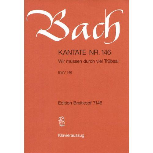 EDITION BREITKOPF BACH J.S. - KANTATE 146 WIR MUSSEN DURCH