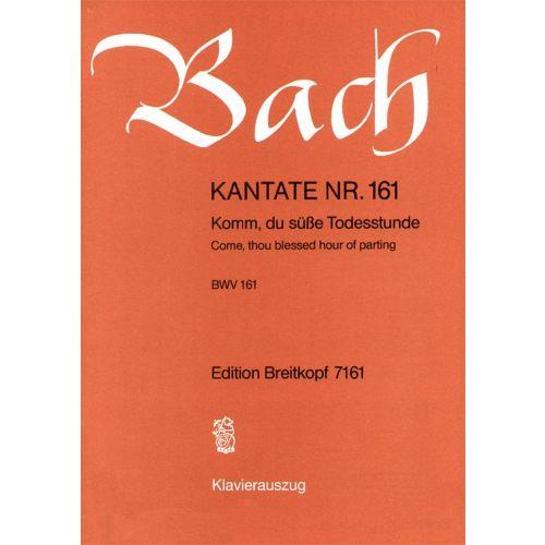 EDITION BREITKOPF BACH J.S. - KANTATE 161 KOMM, DU SÜSSE