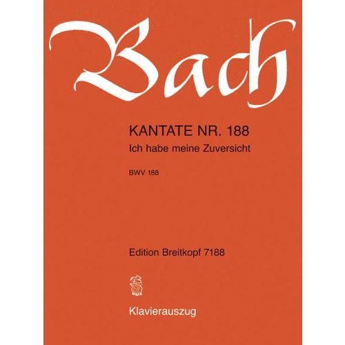 EDITION BREITKOPF BACH J.S. - KANTATE 188 ICH HABE MEINE ZUVERSICHT