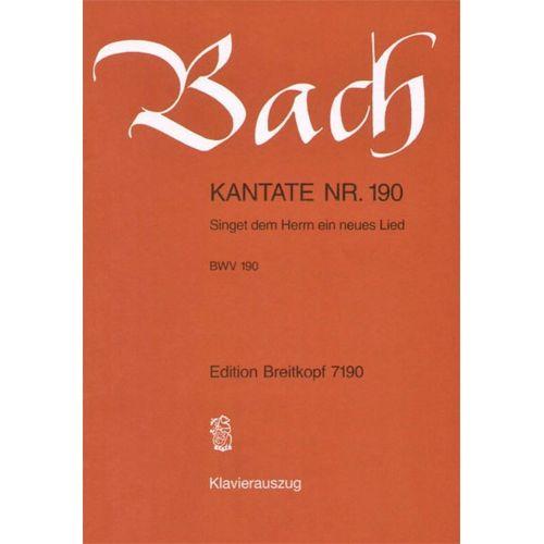 EDITION BREITKOPF BACH J.S. - KANTATE 190 SINGET DEM HERRN