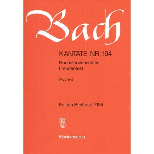 EDITION BREITKOPF BACH J.S. - KANTATE 194 HOCHSTERWUNSCHTES