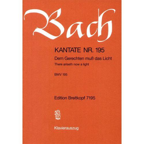 EDITION BREITKOPF BACH J.S. - KANTATE 195 DEM GERECHTEN MUSS