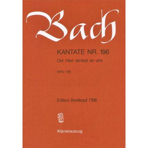 EDITION BREITKOPF BACH J.S. - KANTATE 196 DER HERR DENKET AN