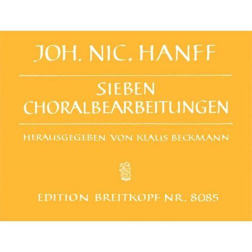 EDITION BREITKOPF HANFF J.N. - SIEBEN CHORALBEARBEITUNGEN