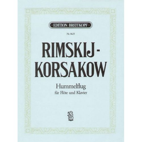 EDITION BREITKOPF RIMSKIJ-KORSAKOW N.A. - HUMMELFLUG - FLUTE, PIANO