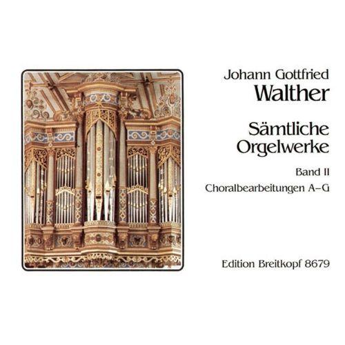 EDITION BREITKOPF WALTHER J.G. - SAMTLICHE ORGELWERKE, BAND 2