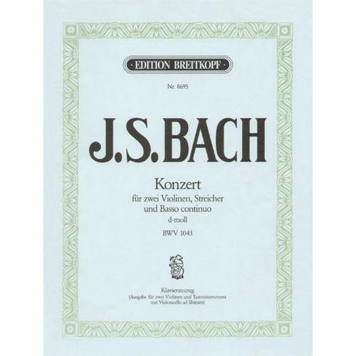 EDITION BREITKOPF BACH J.S. - VIOLINKONZERT D-MOLL BWV 1043