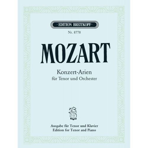 EDITION BREITKOPF MOZART W.A. - INTEGRALE DES AIRS DE CONCERT - TENOR, PIANO