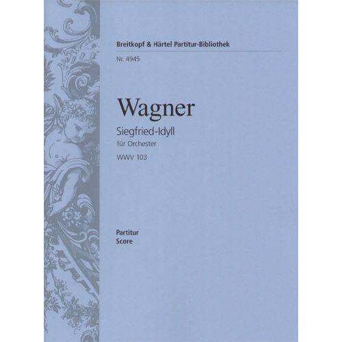 EDITION BREITKOPF WAGNER R. - SIEGFRIED-IDYLL