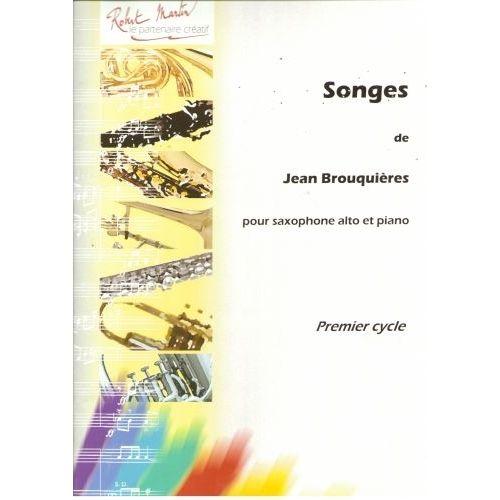 ROBERT MARTIN BROUQUIERES J. - SONGES, ALTO