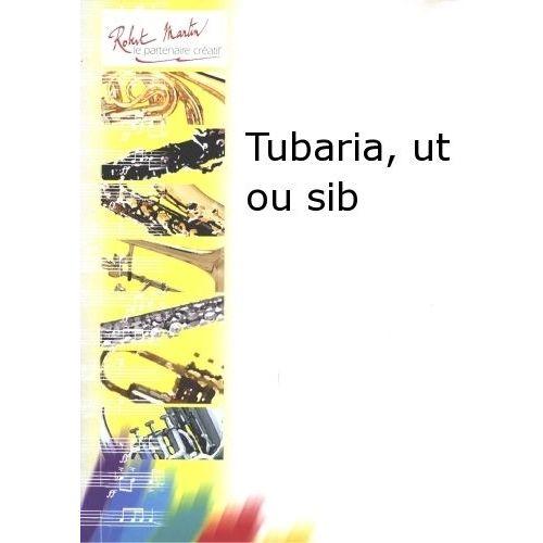 ROBERT MARTIN BROUQUIERES J. - TUBARIA, UT OU SIB