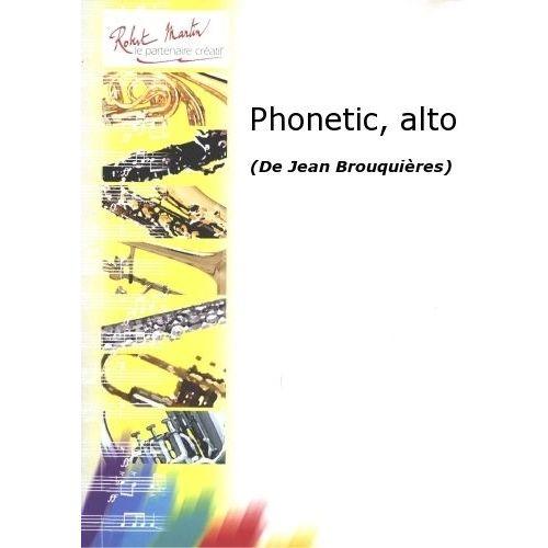 ROBERT MARTIN BROUQUIERES J. - PHONETIC, ALTO