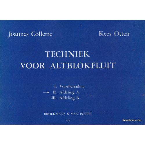 BROEKMANS & VAN POPPEL B.V. COLLETTE/OTTEN TECHNIEK VOOR ALTBLOKFLUIT, VOL 2, AFDELING A