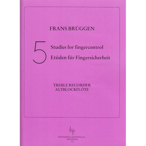 BROEKMANS & VAN POPPEL B.V. BRÜGGEN 5 STUDIES FOR FINGERCONTROL, TREBLE RECORDER