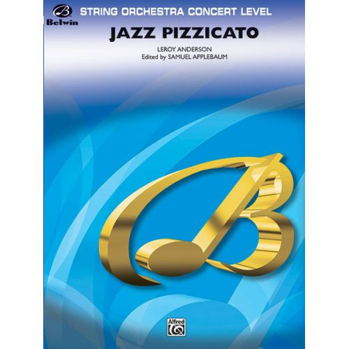 ALFRED PUBLISHING ANDERSON LEROY - JAZZ PIZZICATO - STRING ORCHESTRA