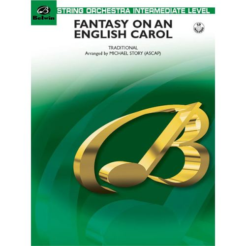 ALFRED PUBLISHING STORY MICHAEL - FANTASY ON AN ENGLISH CAROL - STRING ORCHESTRA