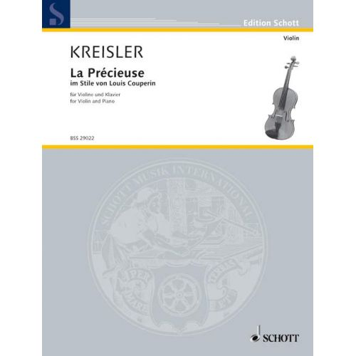 SCHOTT KREISLER FRITZ - LA PRECIEUSE IM STILE VON LOUIS COUPERIN - VIOLIN AND PIANO