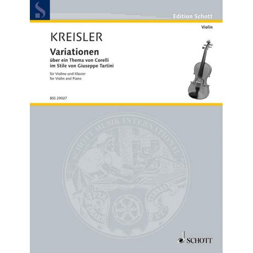 SCHOTT KREISLER FRITZ - VARIATIONS OF THE THEME BY CORELLI - VIOLIN AND PIANO