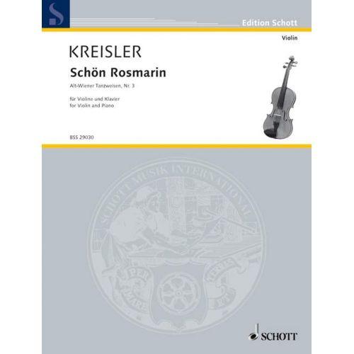 SCHOTT KREISLER FRITZ - SCHOEN ROSMARIN - VIOLIN AND PIANO