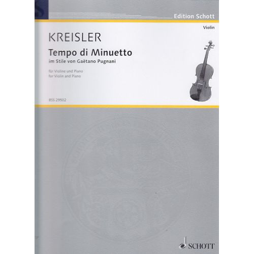 SCHOTT KREISLER FRITZ - TEMPO DI MINUETTO in the style of Gaetano Pugnani
