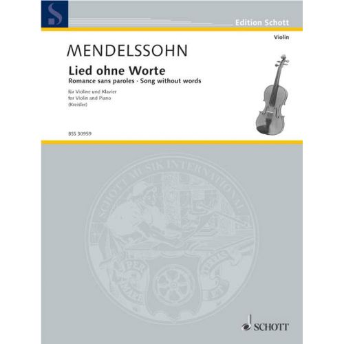 SCHOTT MENDELSSOHN FELIX - SONGS WITHOUT WORDS - VIOLIN AND PIANO